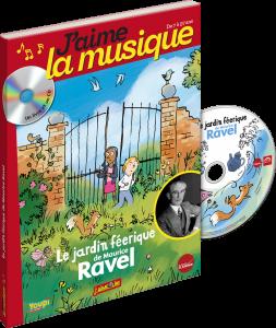 Le jardin féerique de Maurice Ravel